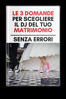 Come scegliere il Dj per un Matrimonio?